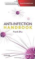 Anti-Infection Handbook, 1e