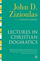 Lectures in Christian Dogmatics