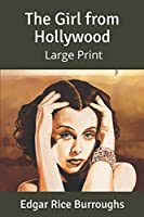 The Girl from Hollywood: Large Print