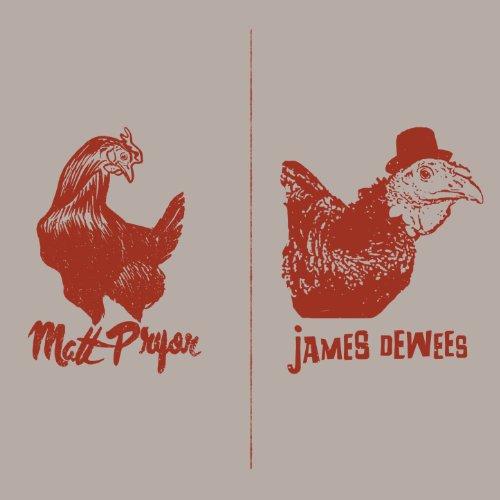 Matt Pryor and James Dewees