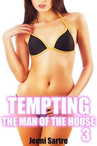 Tempting The Man Of The House Three (English Edition)