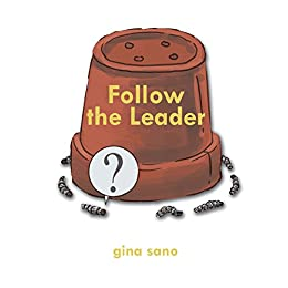 Follow the Leader by [Sano, Gina]