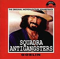 Squadra Antigangsters by Goblin (2003-12-02)