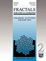 Fractals for the Classroom: Strategic Activities Volume Two