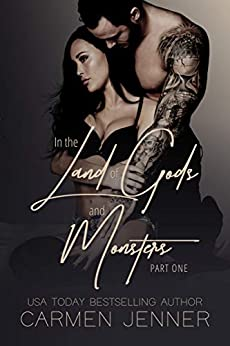 In the Land of Gods and Monsters, Part One (Gods & Monsters Book 1) by [Jenner, Carmen]