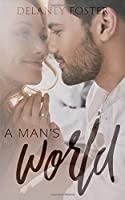A Man's World (A Woman's Touch)