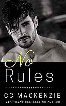 No Rules: A Ludlow Nights Romance - Book 4 by [MacKenzie, CC]