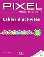 Pixel: Cahier d'activites 2