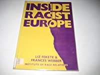 Inside Racist Europe