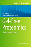 Gel-Free Proteomics: Methods and Protocols (Methods in Molecular Biology)