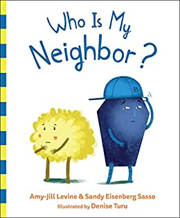 Who Is My Neighbor? by [Levine, Amy-Jill, Sasso, Sandy Eisenberg]