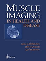 Muscle Imaging in Health and Disease