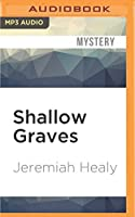 Shallow Graves (John Francis Cuddy)