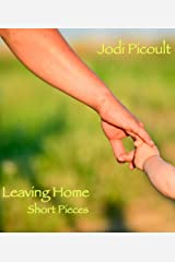 Leaving Home: Short Pieces (Kindle Single) Kindle Edition
