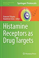 Histamine Receptors as Drug Targets (Methods in Pharmacology and Toxicology)