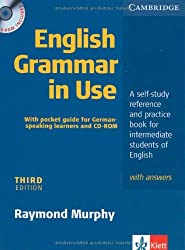 English Grammar in Use. Edition for German learners with answers, pullout grammar and CD-ROM. Intermediate to Upper Intermediate. Third Edition: A self-study reference and practice book for intermediate students of English