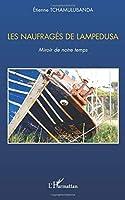 Les naufragés de Lampedusa: Miroir de notre temps