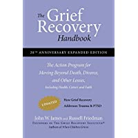 The Grief Recovery Handbook, 20th Anniversary Expanded Editi…