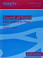 Sound At Sight (2nd Series) Piano Book 2 Grades 3-4