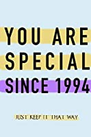 "NOTEBOOK ""YOU ARE SPECIAL SINCE 1994""  MATTE FINISH *HIGH QUALITY* 6x9 inches  120 pages"