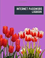 internet password logbook: 8.5x11 cute internet password book | cool internet password logbook paper with page numbers | internet password logbook | internet password notebook journal paper | tulip flower plant nature purple color