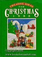 Creative Ideas for Christmas 1988 (American Country Christmas)