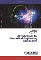 AI Techniques for Biomedical Engineering Applications