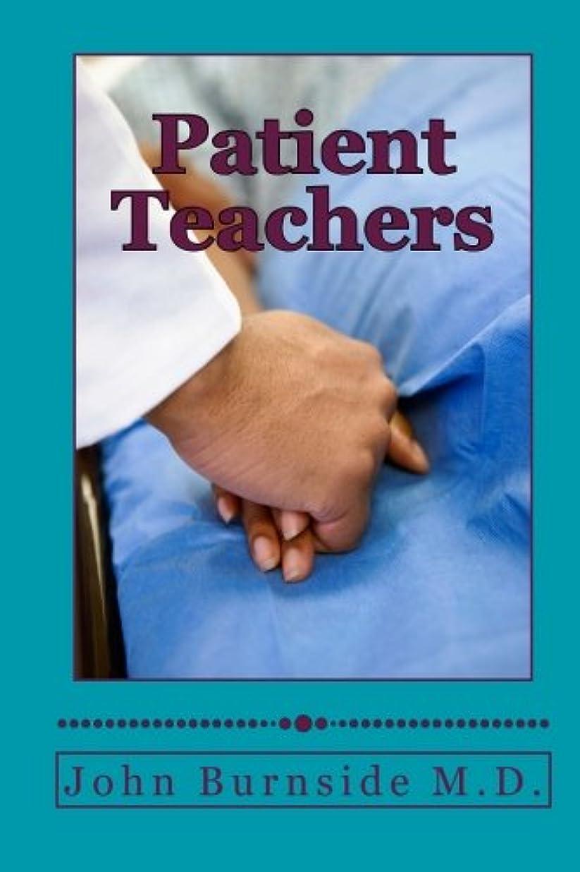 つらい大人殉教者Patient Teachers