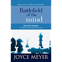 Battlefield of the Mind Devotional: 100 Insights That Will Change the Way You Think (Meyer, Joyce)