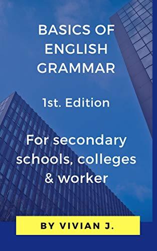 BASICS OF ENGLISH GRAMMAR: BASIC OF ENGLISH GRAMMAR eBook