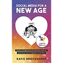 Social Media for a New Age
