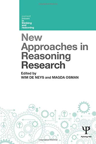 New Approaches in Reasoning Research (Current Issues in Thinking and Reasoning)