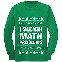 I Sleigh Math Problems Funny Math Ugly Christmas Youth Kids Long Sleeve T-Shirt