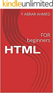 HTML: FOR beginners (English Edition)