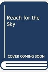 Reach for the Sky Paperback