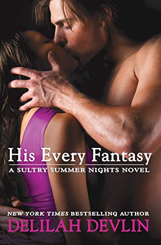 Download His Every Fantasy (Sultry Summer Nights) 1455584312