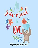 All You Need is Love: My Love Journal