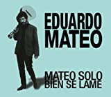 Mateo Solo Bein Se Lame