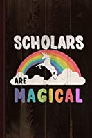 Scholars Are Magical Journal Notebook: Blank Lined Ruled For Writing 6x9 110 Pages
