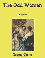 The Odd Women: Large Print
