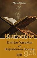 Kur'an'da Emirler-Yasaklar ve Dusunduren Sorular