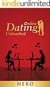 Online Dating Unleashed (English Edition)