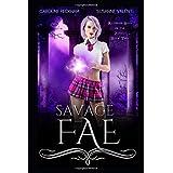 Savage Fae (Ruthless Boys of the Zodiac)