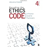 Decoding the Ethics Code: A Practical Guide for Psychologists 4ed