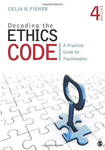 Download Decoding the Ethics Code: A Practical Guide for Psychologists (NULL) 1483369293