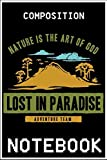 Notebook: Nature Is The Art Of God Funny Camp Shirt notebook 100 pages 6x9 inch by XUXX Niz