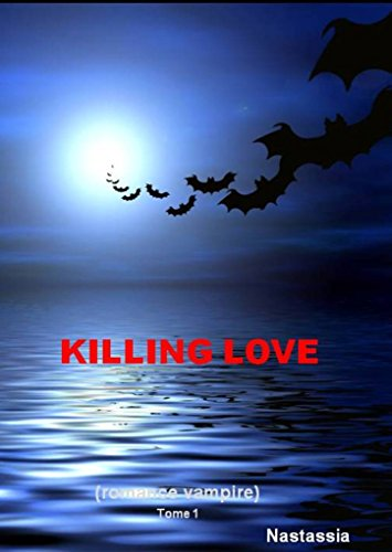 Killing love Tome 1 (French Edition)