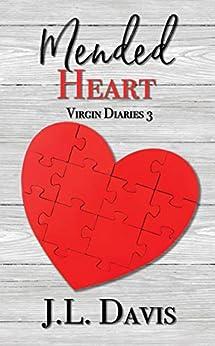 Mended Heart (Virgin Diaries, Novella Book 3) by [Davis, JL]
