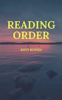 READING ORDER: RHYS BOWEN by [Stark, Peter]