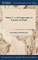 Monica. T. 1-2: Die Gottgeweihte Von Franziska Von Stengel
